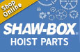 Buy ShawBox Hoist Parts